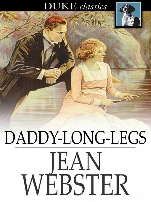 Title details for Daddy-Long-Legs by Jean Webster - Wait list