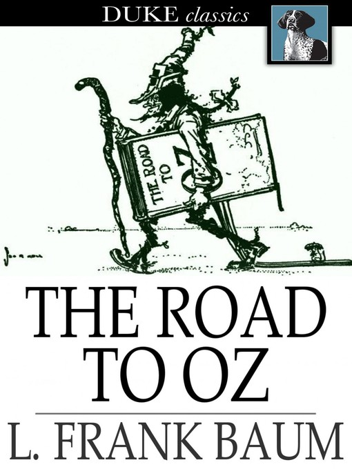 Title details for The Road to Oz by L. Frank Baum - Available