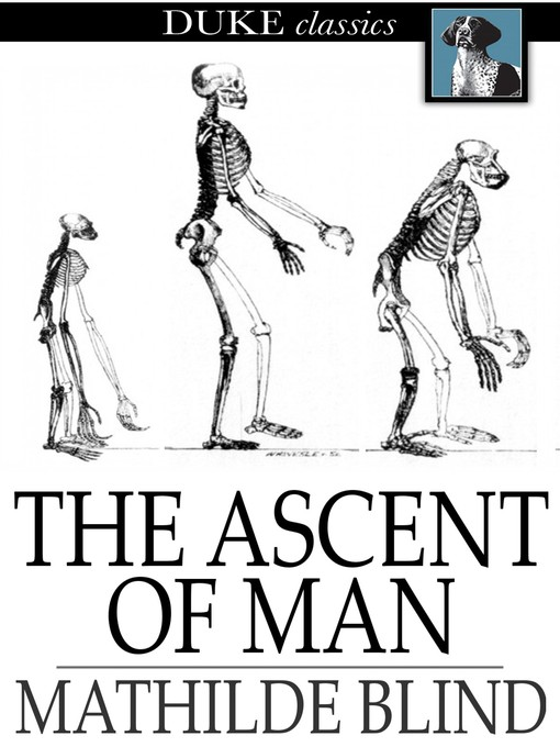 Title details for The Ascent of Man by Mathilde Blind - Available