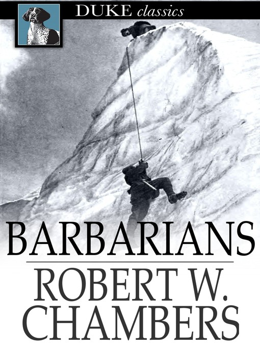 Title details for Barbarians by Robert W. Chambers - Available