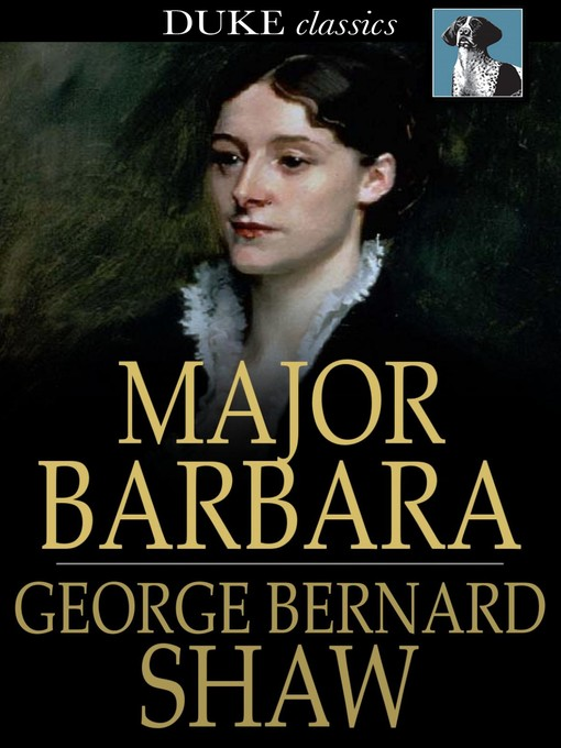 the issue of power in society in the play major barbara by george bernard shaw
