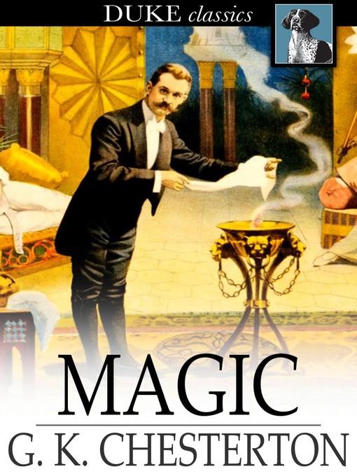 Title details for Magic by G. K. Chesterton - Wait list