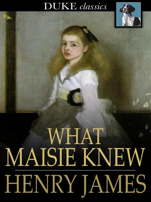 Cover of What Maisie Knew