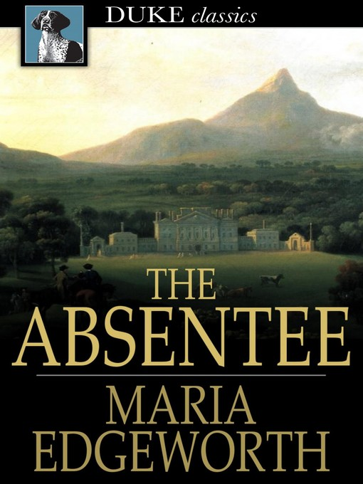 Title details for The Absentee by Maria Edgeworth - Available