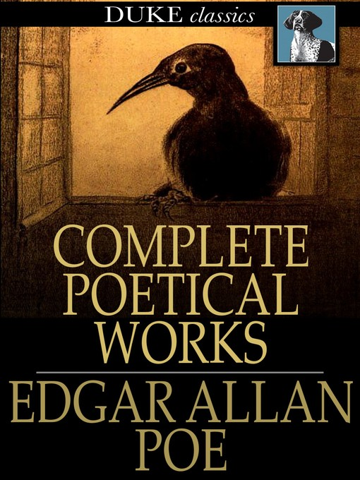 Title details for Edgar Allan Poe's Complete Poetical Works by Edgar Allan Poe - Available