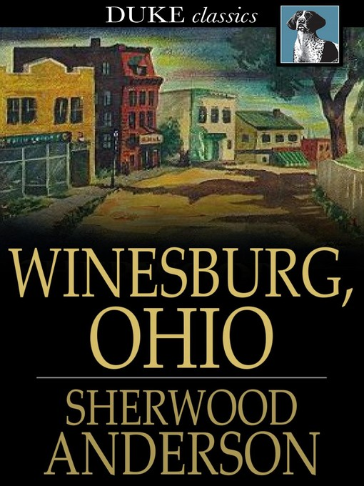 Title details for Winesburg, Ohio by Sherwood Anderson - Wait list