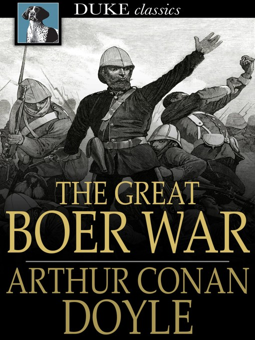 Title details for The Great Boer War by Sir Arthur Conan Doyle - Available
