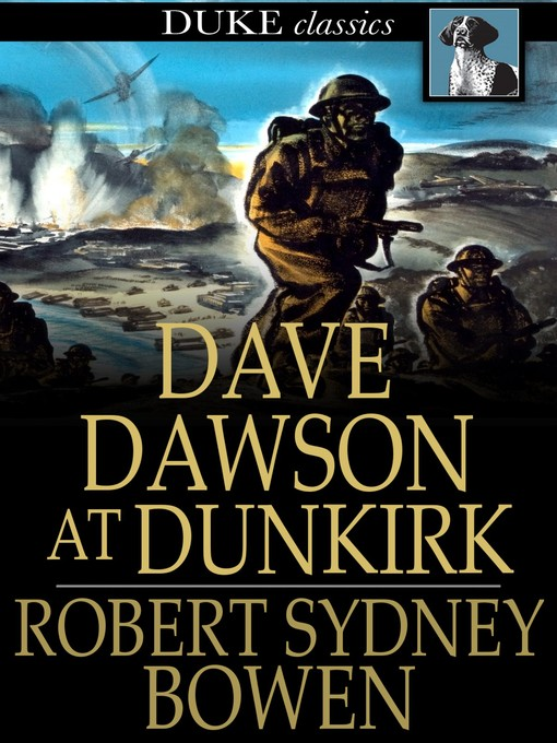 Title details for Dave Dawson at Dunkirk by Robert Sidney Bowen - Available