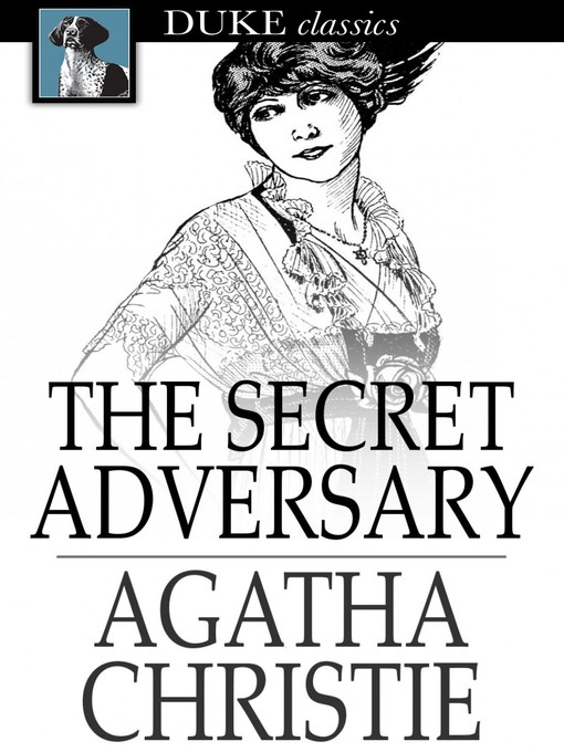 Title details for The Secret Adversary by Agatha Christie - Wait list