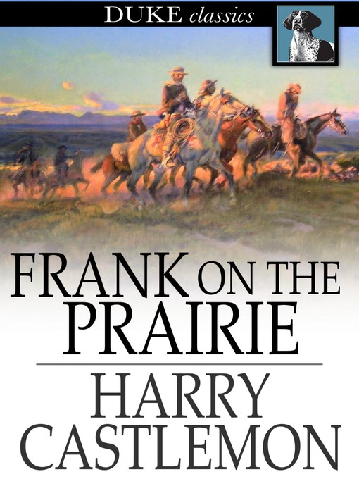 Title details for Frank on the Prairie by Harry Castlemon - Wait list