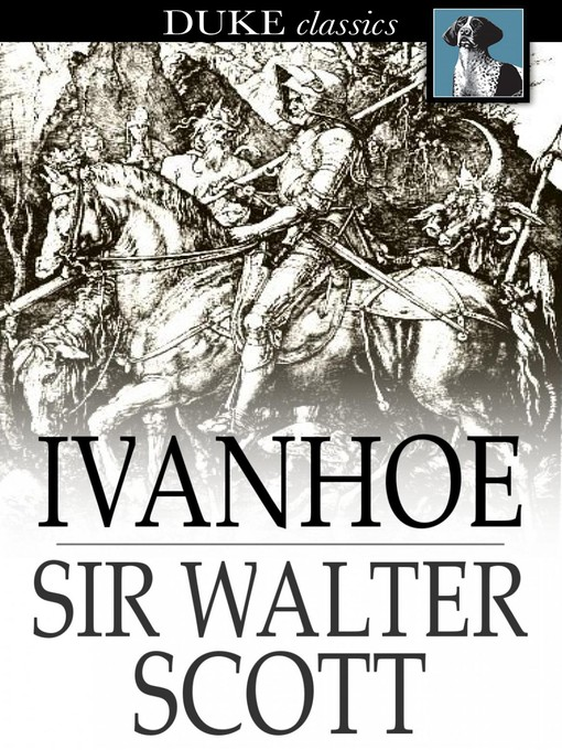 Title details for Ivanhoe by Sir Walter Scott - Wait list