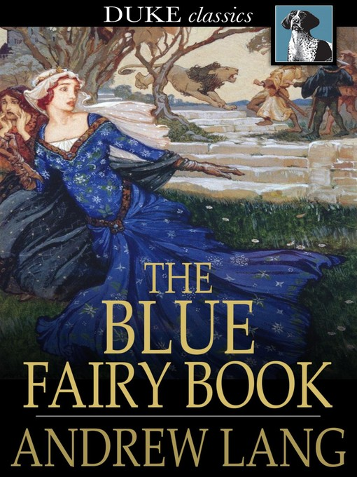 Title details for The Blue Fairy Book by Andrew Lang - Wait list