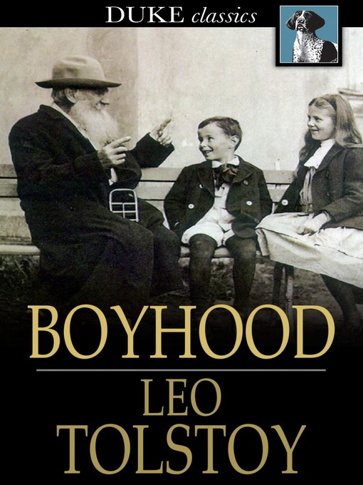 Title details for Boyhood by Leo Tolstoy - Available