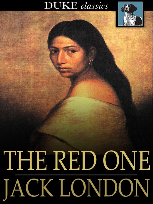 Title details for The Red One by Jack London - Available