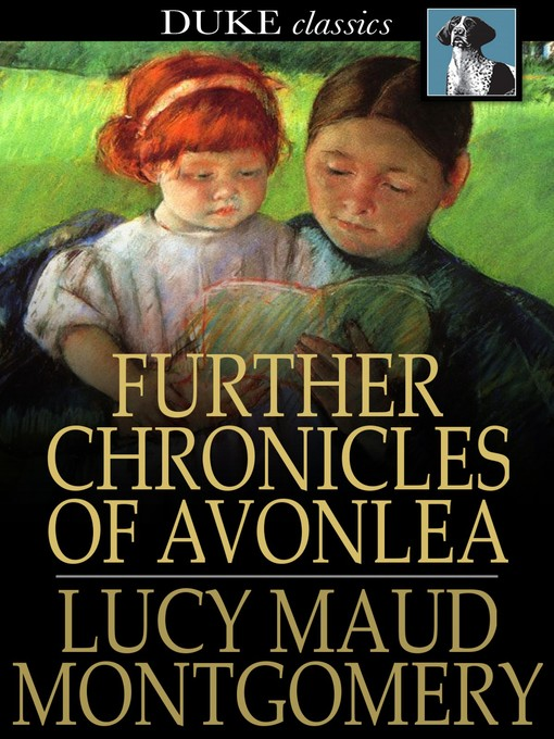 Title Details For Further Chronicles Of Avonlea By L M Montgomery