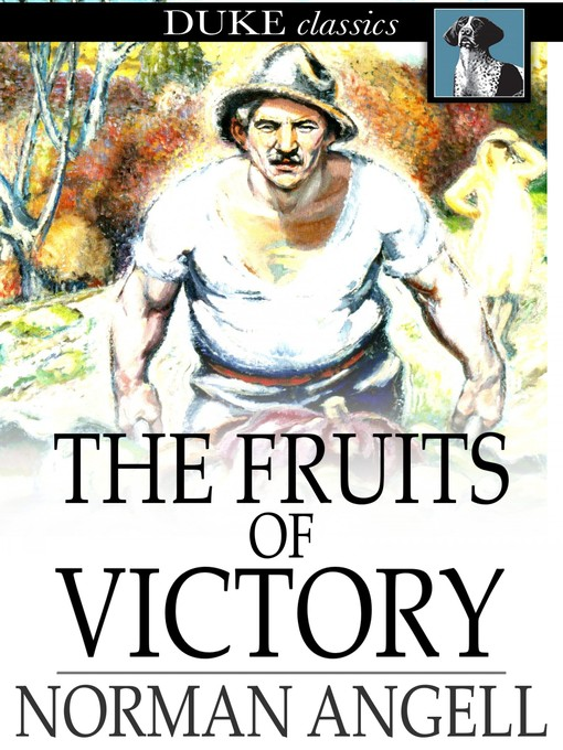 Title details for The Fruits of Victory by Norman Angell - Available