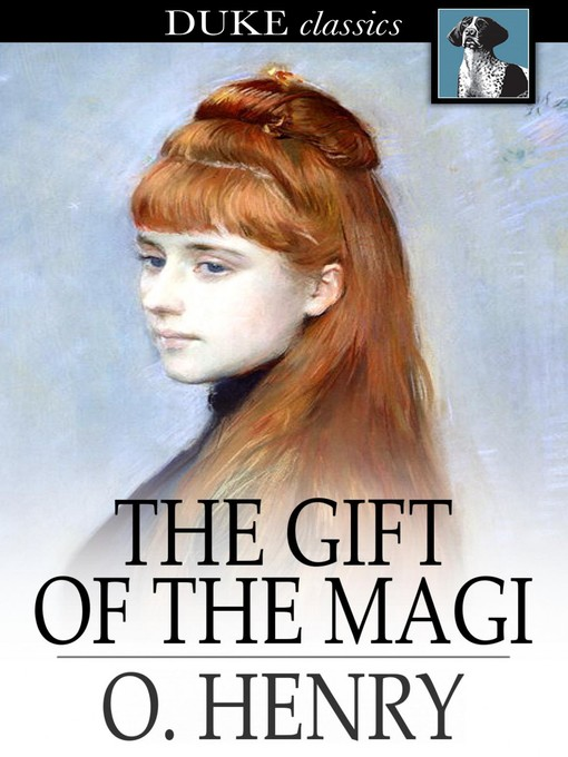 Title details for The Gift of the Magi by O. Henry - Available