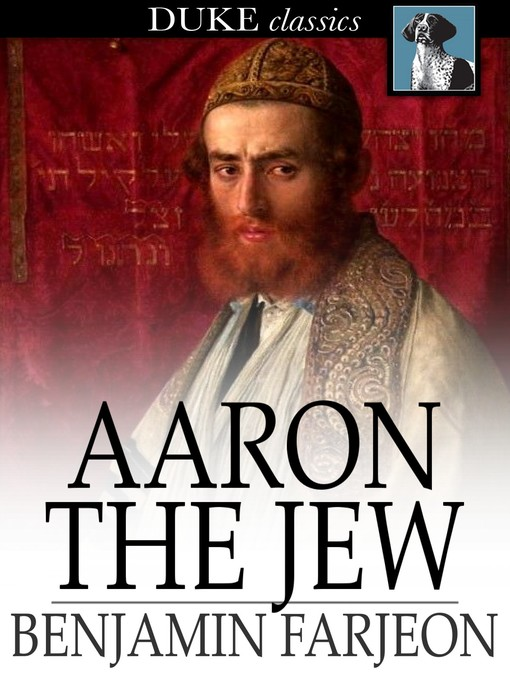 Title details for Aaron the Jew by Benjamin Farjeon - Available