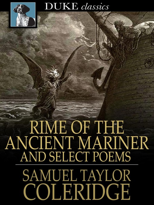 """an analysis of the poem the rime of the ancient mariner by samuel taylor coleridge This one-page guide includes a plot summary and brief analysis of the rime of the ancient mariner by samuel taylor coleridge samuel taylor coleridge's poem the rime of the ancient mariner is structured in seven parts and does indeed """"rhyme"""" but it is thought that the use of the word """"rime"""" in the title to only refer to rhyming sounds may be too simplistic."""