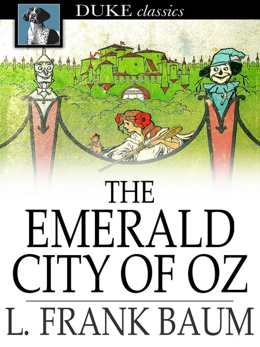 Title details for The Emerald City of Oz by L. Frank Baum - Available