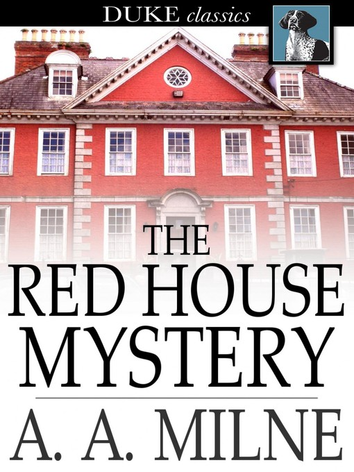 Title details for The Red House Mystery by A. A. Milne - Wait list