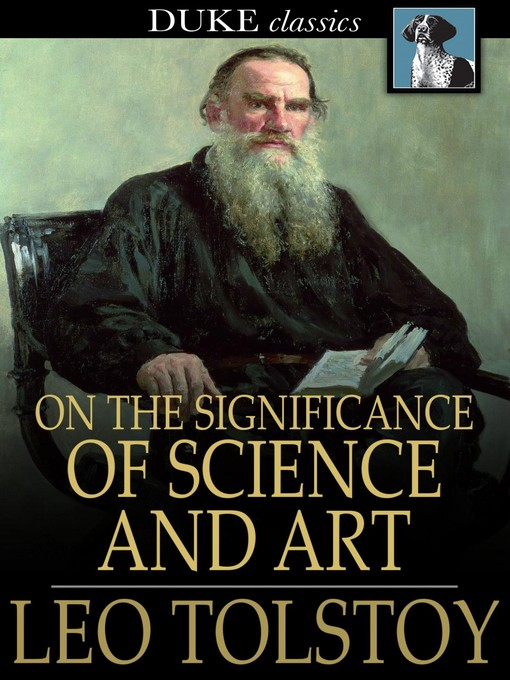 Title details for On the Significance of Science and Art by Leo Tolstoy - Available