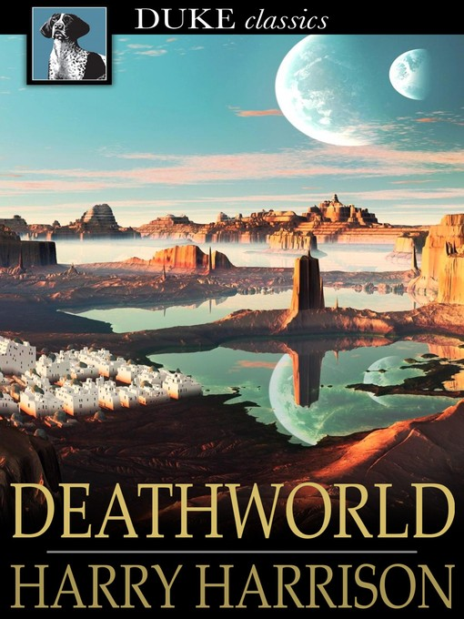 Title details for Deathworld by Harry Harrison - Available