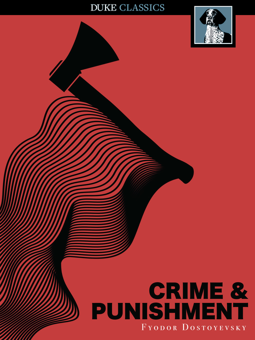 Title details for Crime and Punishment by Fyodor Dostoyevsky - Available