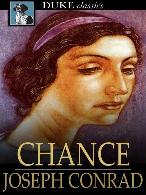 Title details for Chance by Joseph Conrad - Wait list
