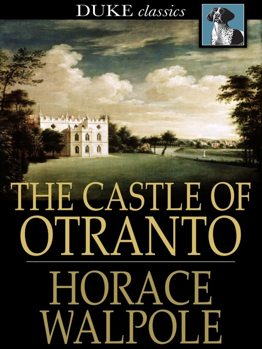 Title details for The Castle of Otranto by Horace Walpole - Available