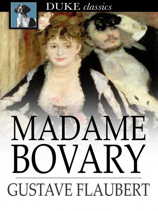 Title details for Madame Bovary by Gustave Flaubert - Wait list