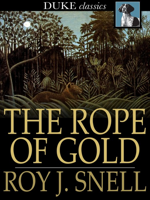 The rope of gold,