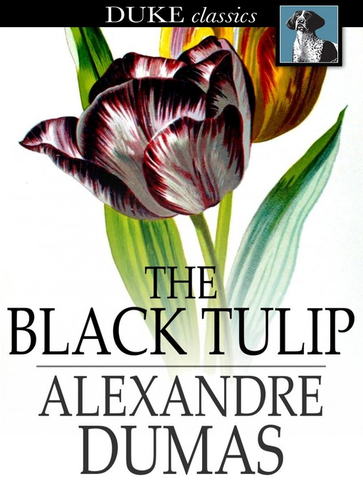 Title details for The Black Tulip by Alexandre Dumas - Available