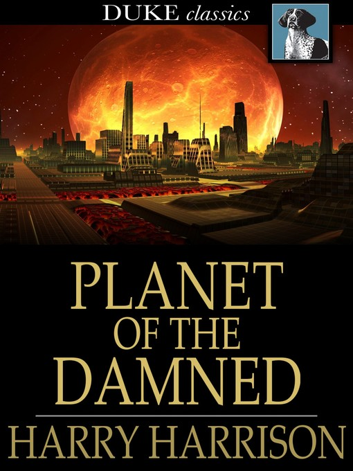 Title details for Planet of the Damned by Harry Harrison - Available
