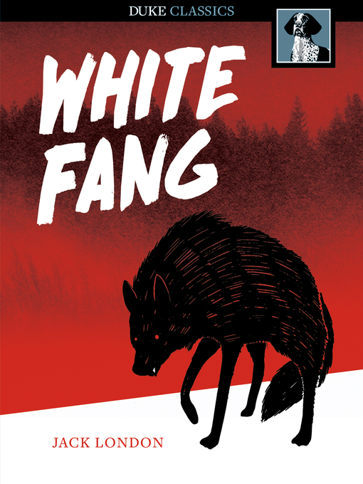 Title details for White Fang by Jack London - Available