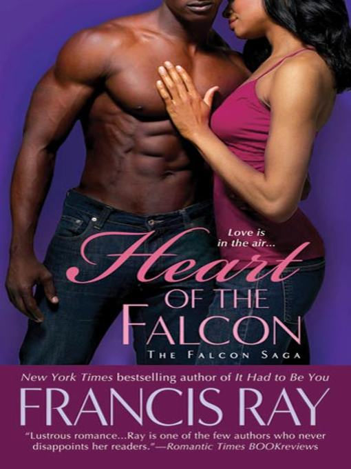 Title details for Heart of the Falcon by Francis Ray - Wait list