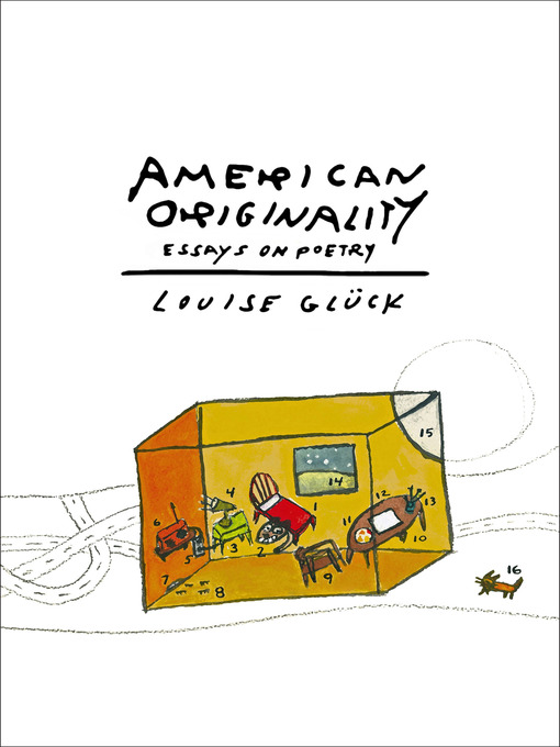 Title details for American Originality by Louise Glück - Available