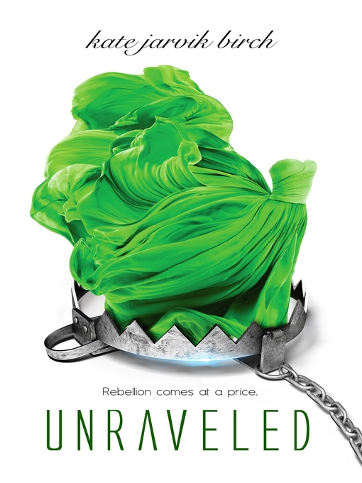 Title details for Unraveled by Kate Jarvik Birch - Available