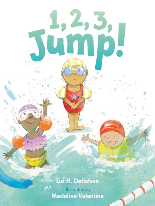 Title details for 1, 2, 3, Jump! by Lisl H. Detlefsen - Wait list
