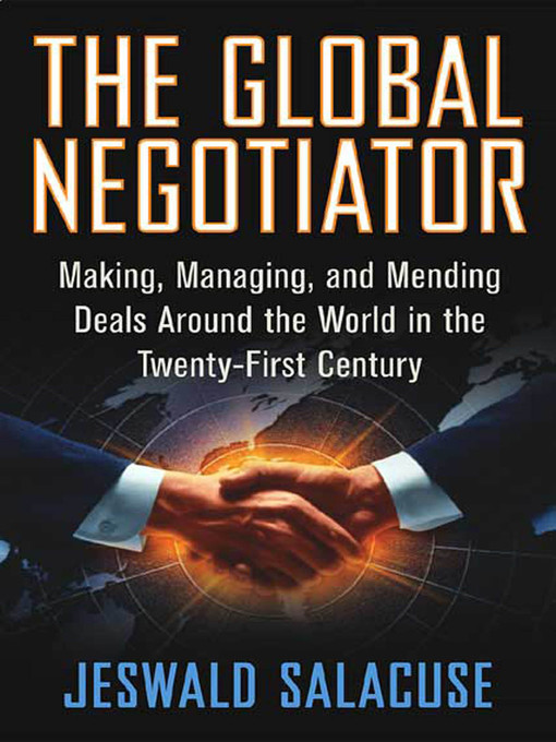 Title details for The Global Negotiator by Jeswald W. Salacuse - Wait list