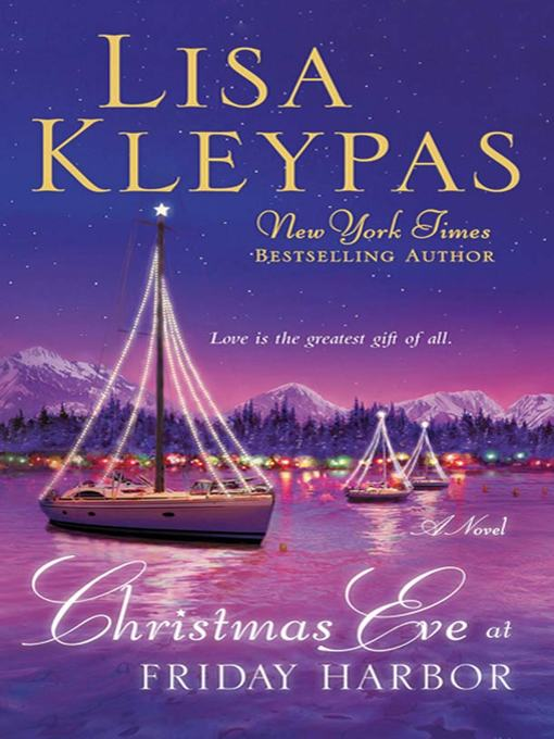 Title details for Christmas Eve at Friday Harbor by Lisa Kleypas - Wait list