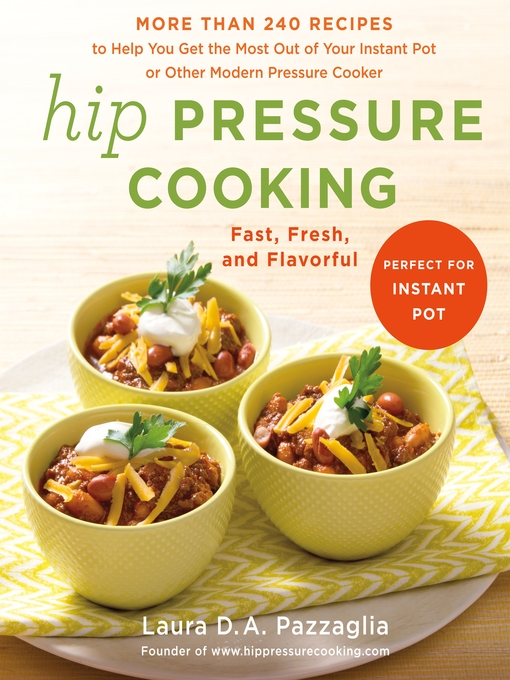 Title details for Hip Pressure Cooking by Laura D.A. Pazzaglia - Wait list