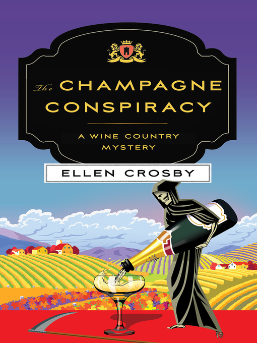 Title details for The Champagne Conspiracy by Ellen Crosby - Wait list
