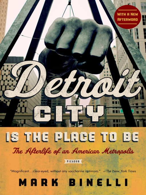 Cover of Detroit City Is the Place to Be