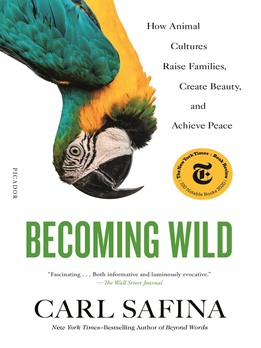 Title details for Becoming Wild by Carl Safina - Available