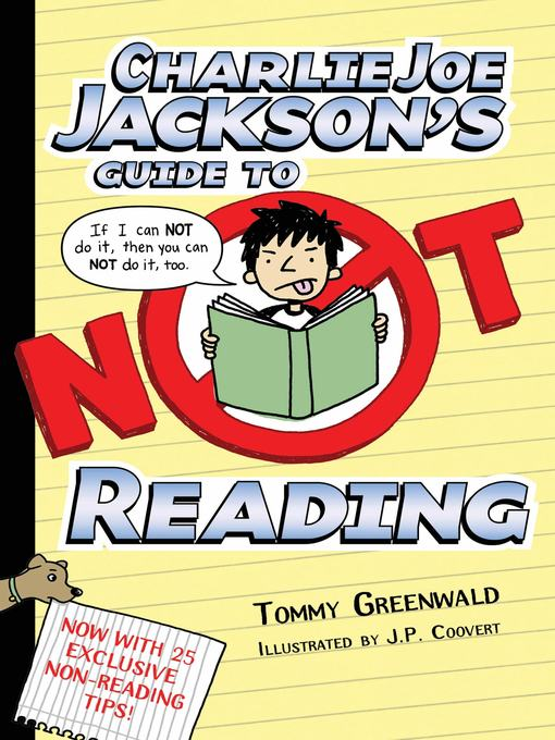 Title details for Charlie Joe Jackson's Guide to Not Reading by Tommy Greenwald - Wait list