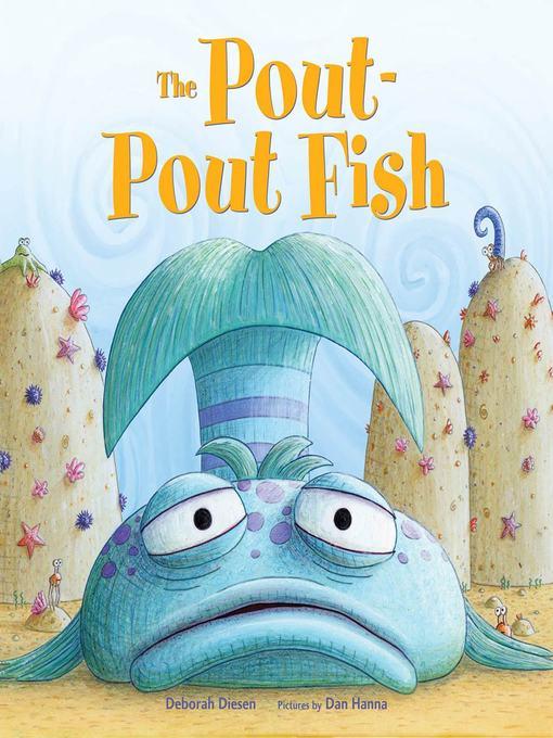 The Pout Pout Fish Rio Rancho Public Library Overdrive
