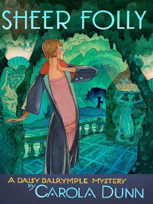 Title details for Sheer Folly by Carola Dunn - Wait list