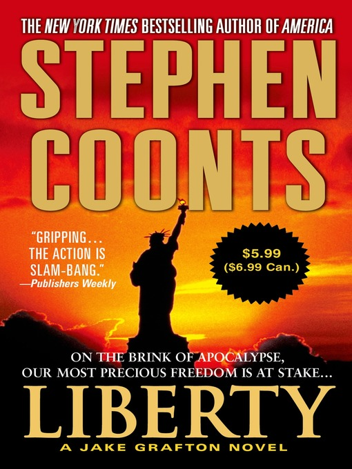 Title details for Liberty by Stephen Coonts - Wait list