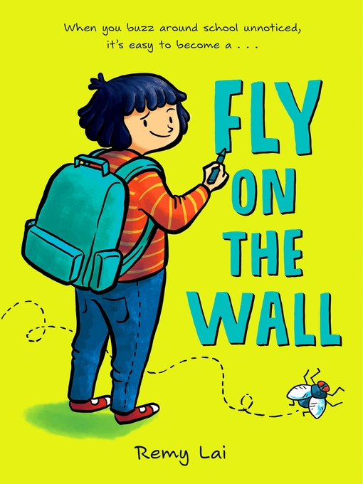 Title details for Fly on the Wall by Remy Lai - Available